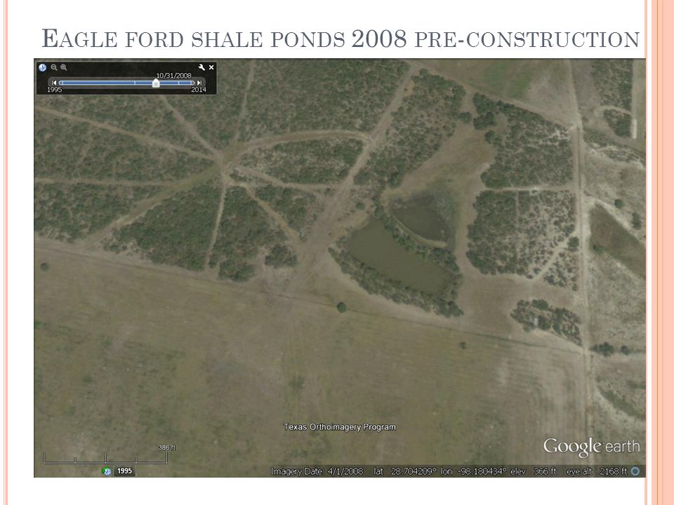 E AGLE FORD SHALE PONDS 2008 PRE - CONSTRUCTION