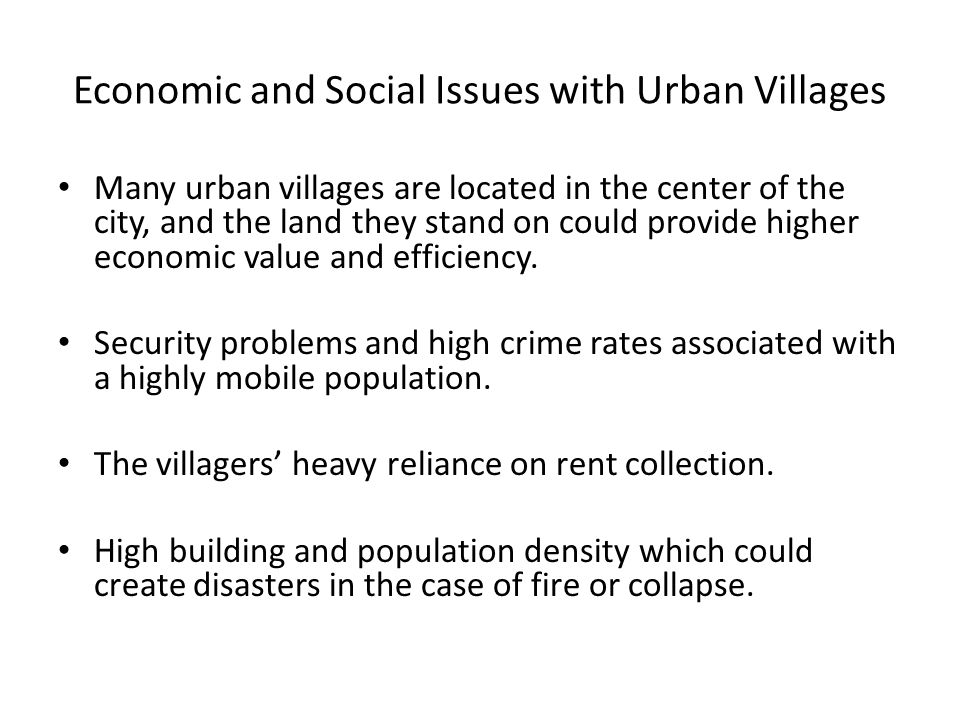 Seeking Solutions To improve the economic, social and physical conditions of the villages in order to meet the national standards and requirements of the government s low-rental housing policy.