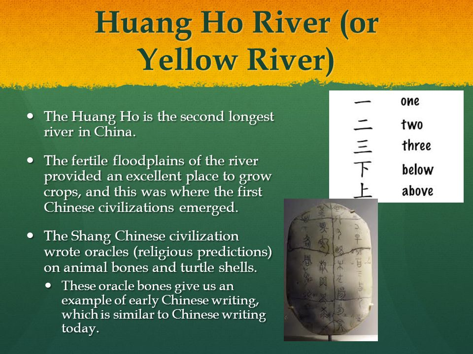 Huang Ho River (or Yellow River) The Huang Ho is the second longest river in China. The Huang Ho is the second longest river in China. The fertile flo