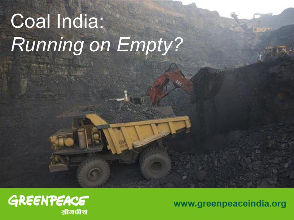 Coal India: Running on Empty?