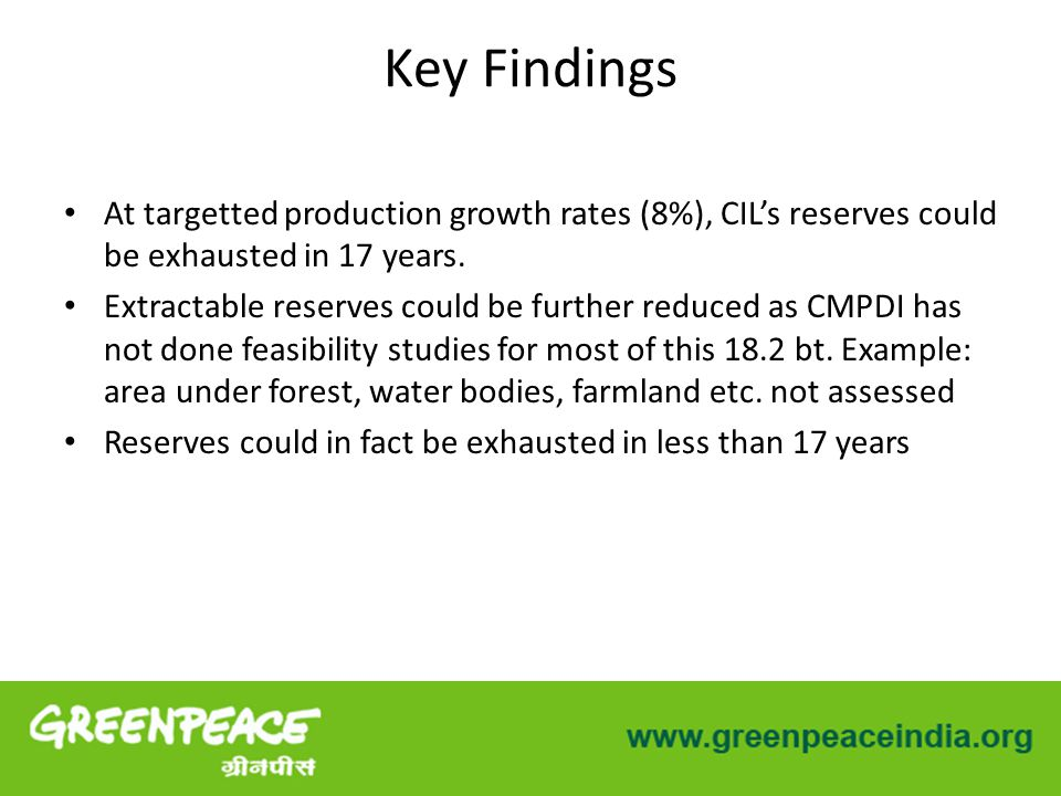 At targetted production growth rates (8%), CIL's reserves could be exhausted in 17 years.