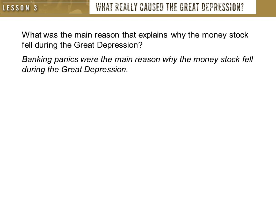 What was the main reason that explains why the money stock fell during the Great Depression.