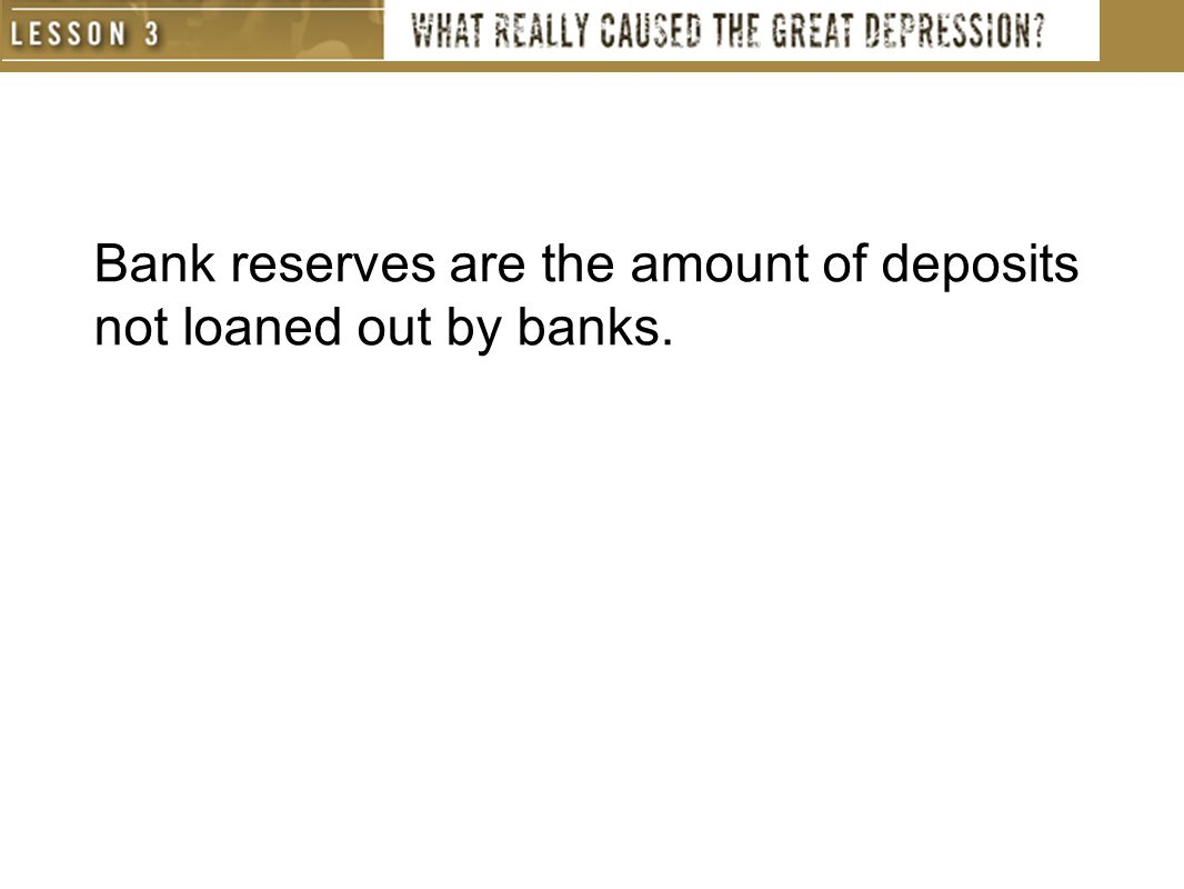 Bank reserves are the amount of deposits not loaned out by banks.