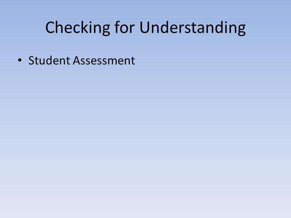 Checking for Understanding Student Assessment