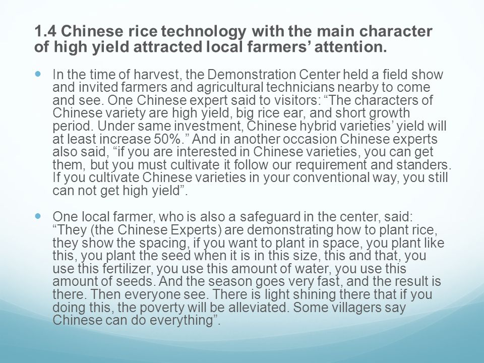 1.4 Chinese rice technology with the main character of high yield attracted local farmers' attention.