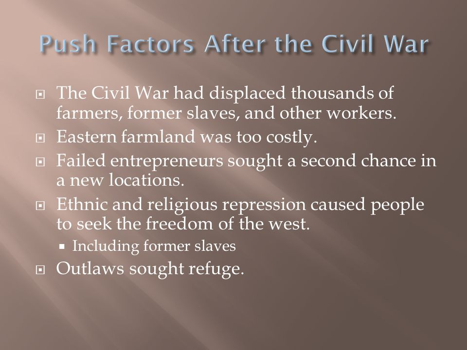  The Civil War had displaced thousands of farmers, former slaves, and other workers.