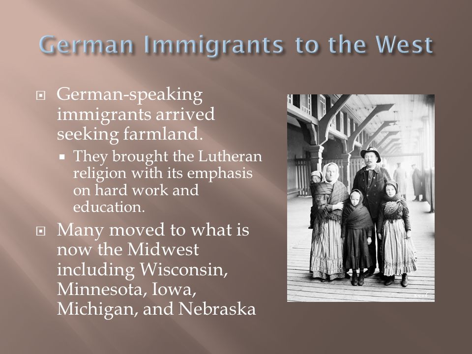  German-speaking immigrants arrived seeking farmland.