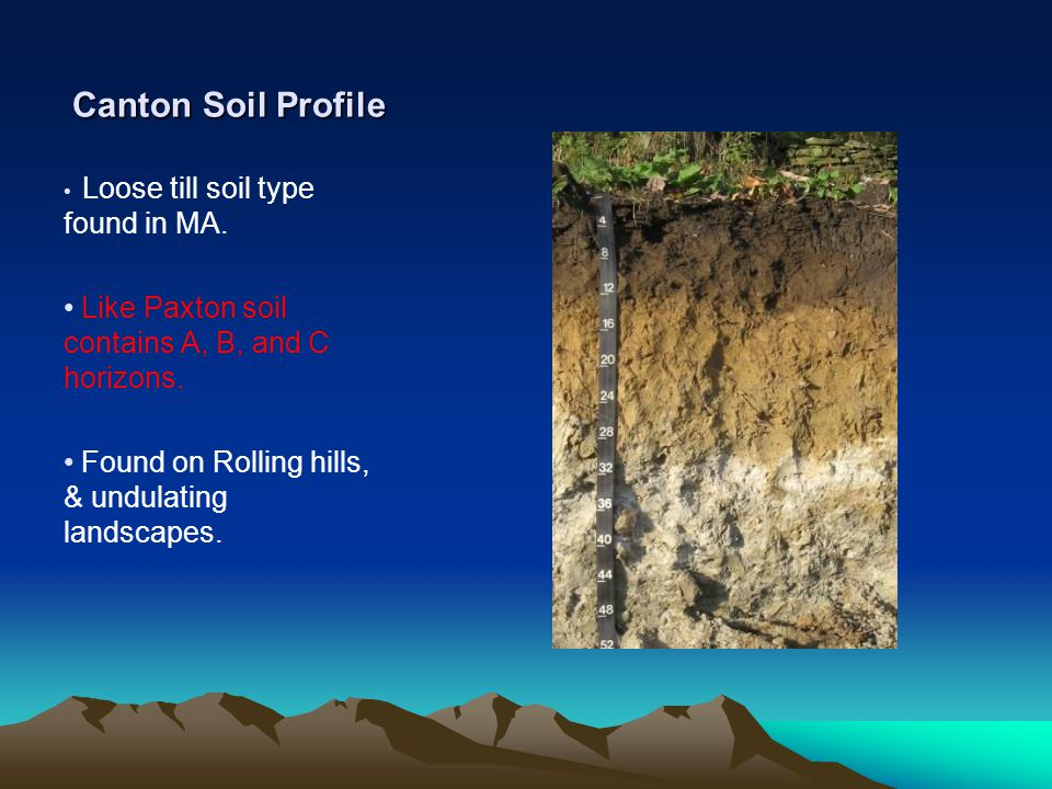 Canton Soil Profile Loose till soil type found in MA.