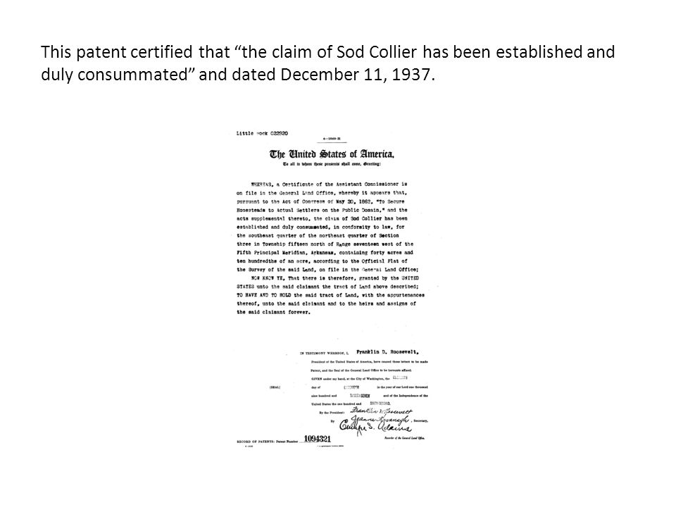 This patent certified that the claim of Sod Collier has been established and duly consummated and dated December 11, 1937.