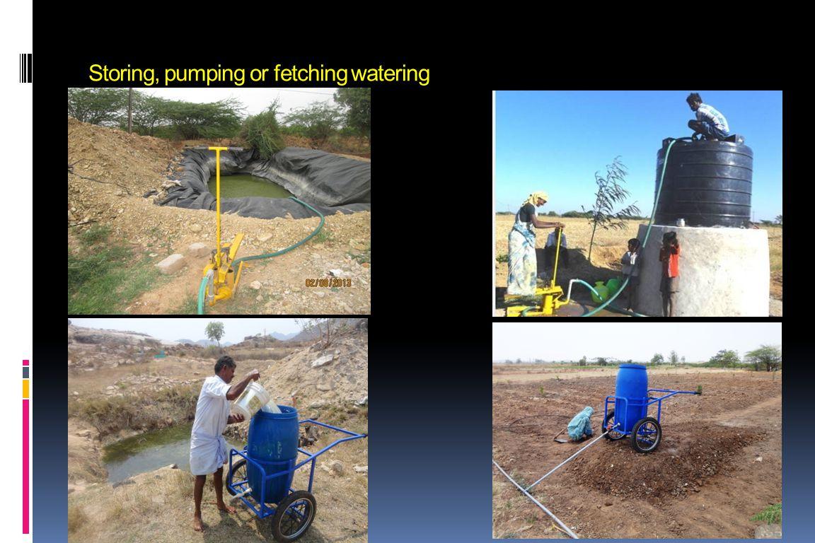 Storing, pumping or fetching watering