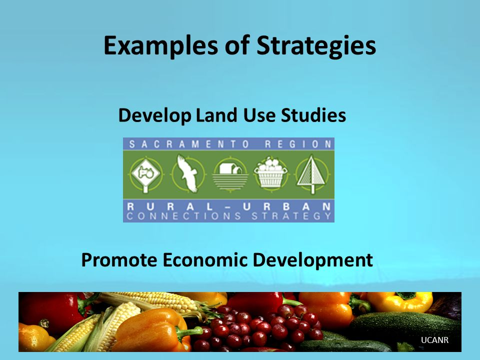 UCANR Develop Land Use Studies Promote Economic Development