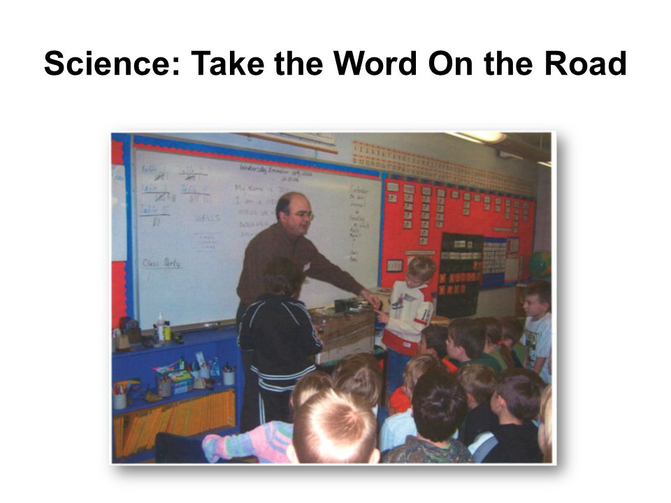 Science: Take the Word On the Road