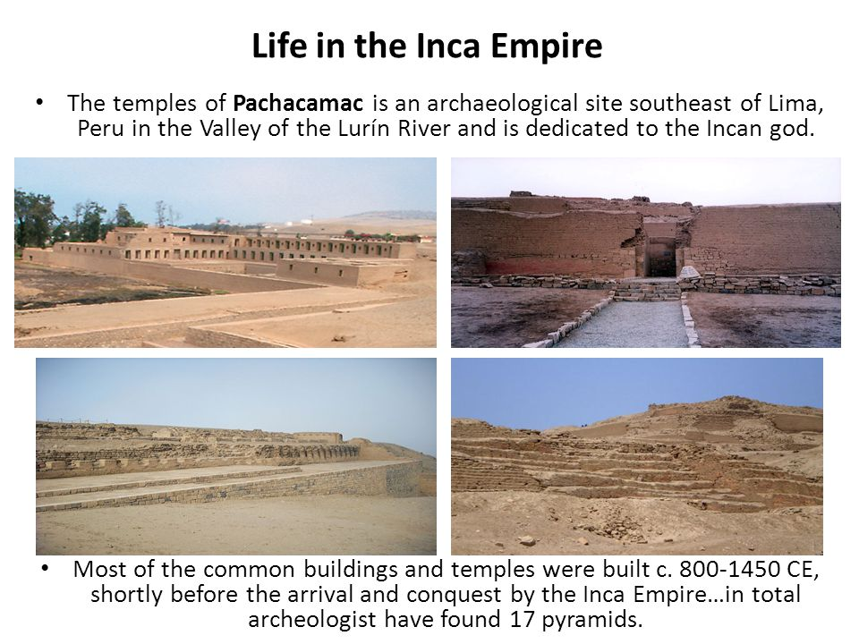 The temples of Pachacamac is an archaeological site southeast of Lima, Peru in the Valley of the Lurín River and is dedicated to the Incan god. Most o