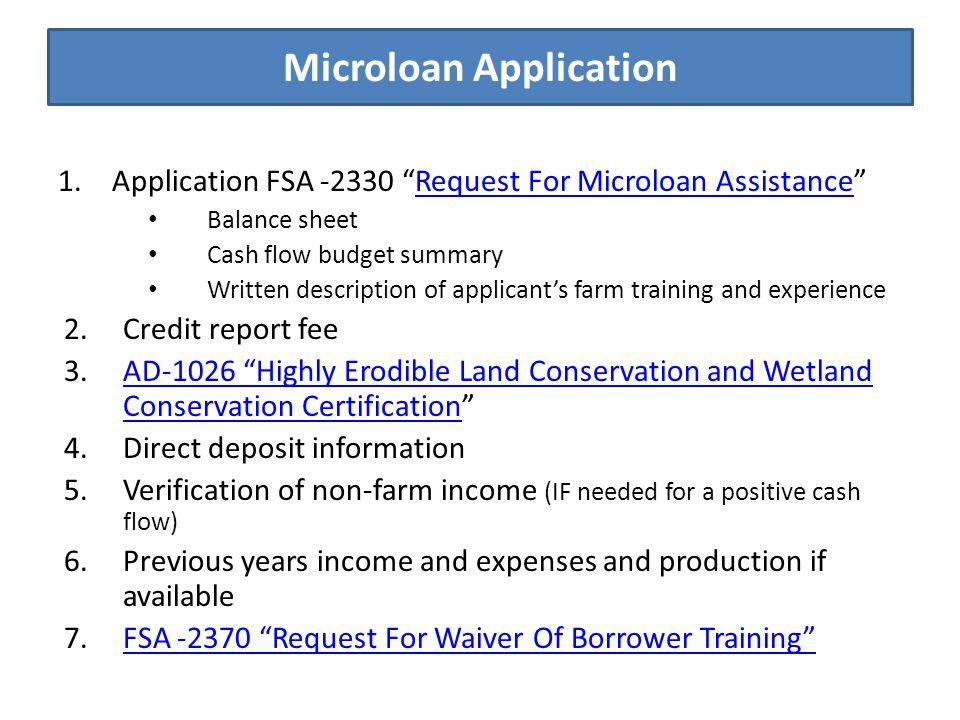 """Microloan Application 1.Application FSA -2330 """"Request For Microloan Assistance""""Request For Microloan Assistance Balance sheet Cash flow budget summar"""