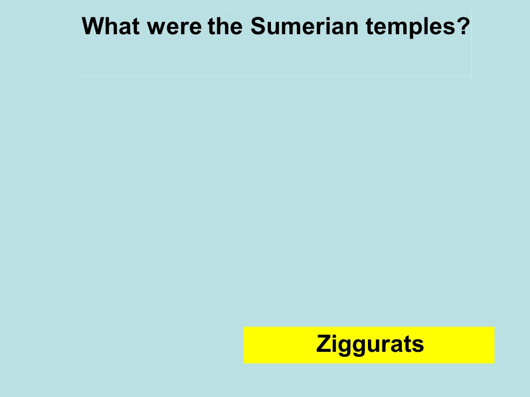 What were the Sumerian temples Ziggurats