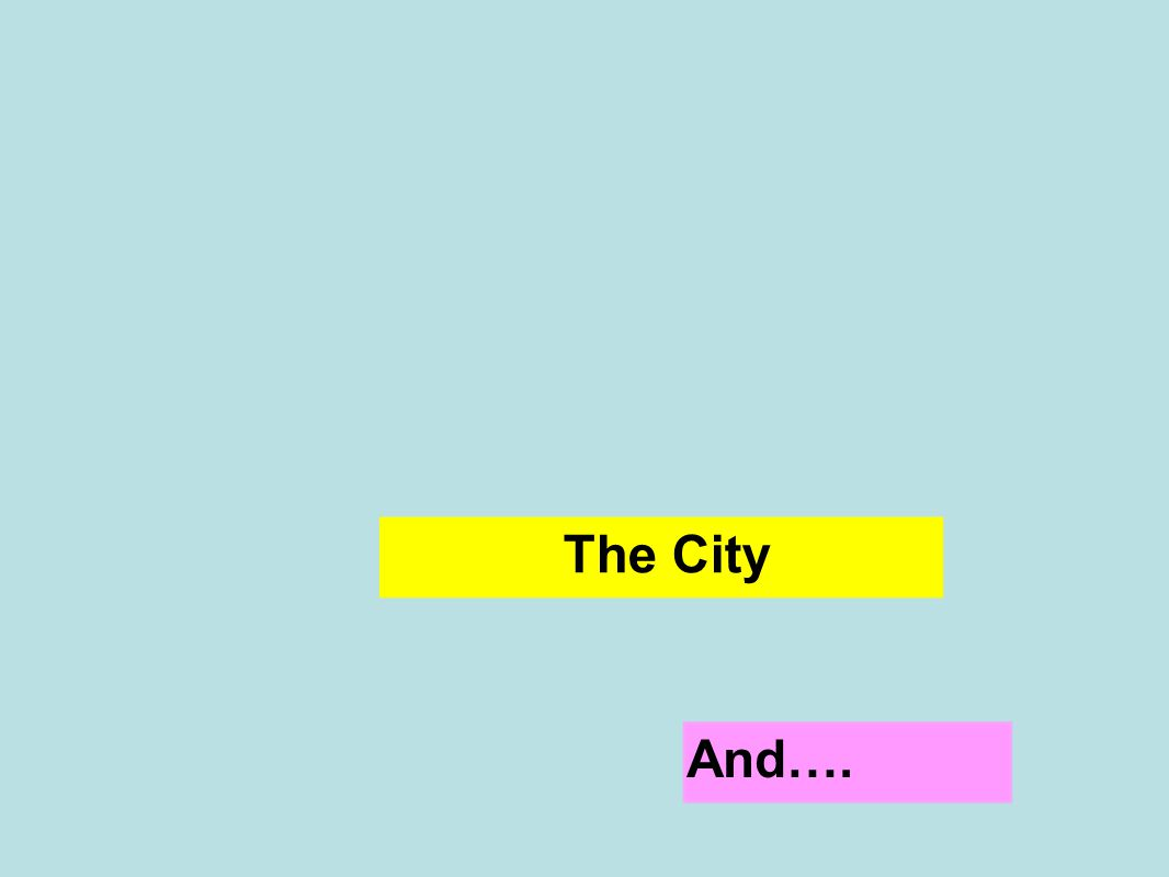The City And….