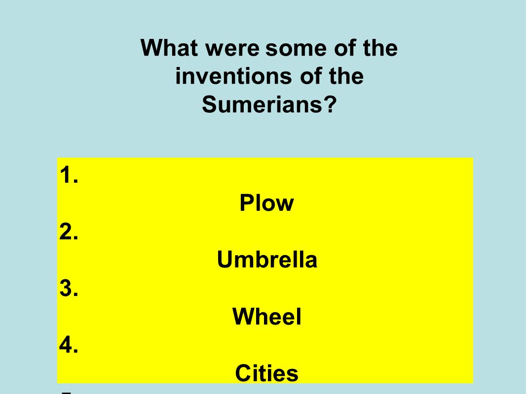What were some of the inventions of the Sumerians.