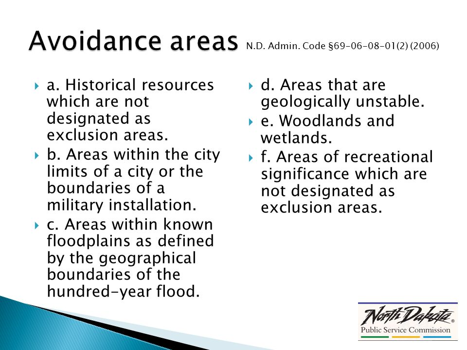  a. Historical resources which are not designated as exclusion areas.  b. Areas within the city limits of a city or the boundaries of a military ins