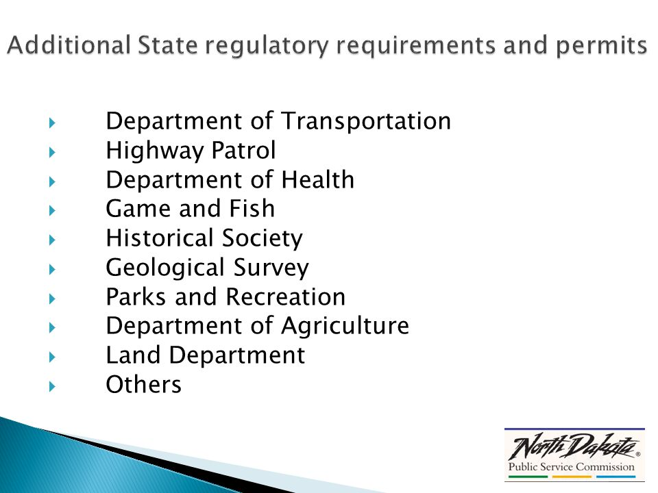  Department of Transportation  Highway Patrol  Department of Health  Game and Fish  Historical Society  Geological Survey  Parks and Recreation