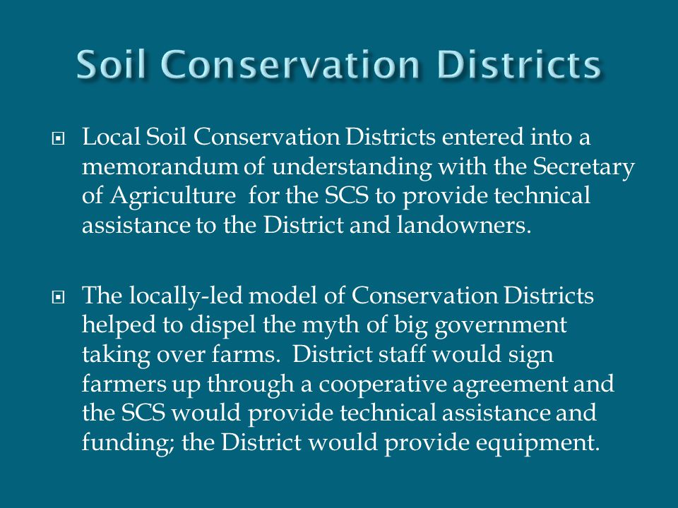  Local Soil Conservation Districts entered into a memorandum of understanding with the Secretary of Agriculture for the SCS to provide technical assi