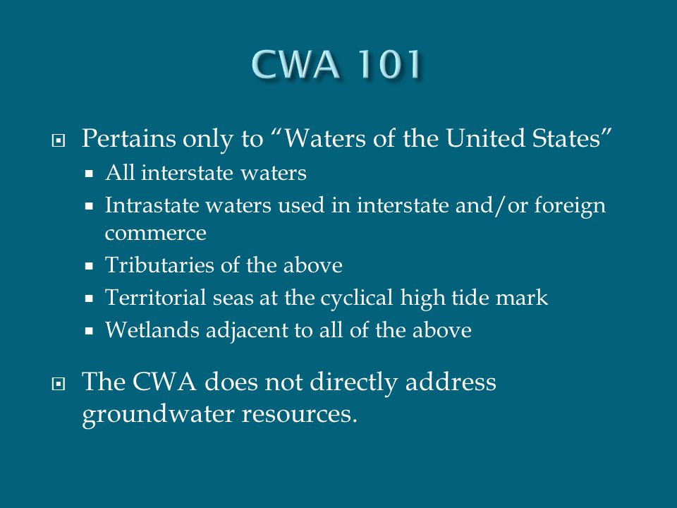 " Pertains only to ""Waters of the United States""  All interstate waters  Intrastate waters used in interstate and/or foreign commerce  Tributaries"