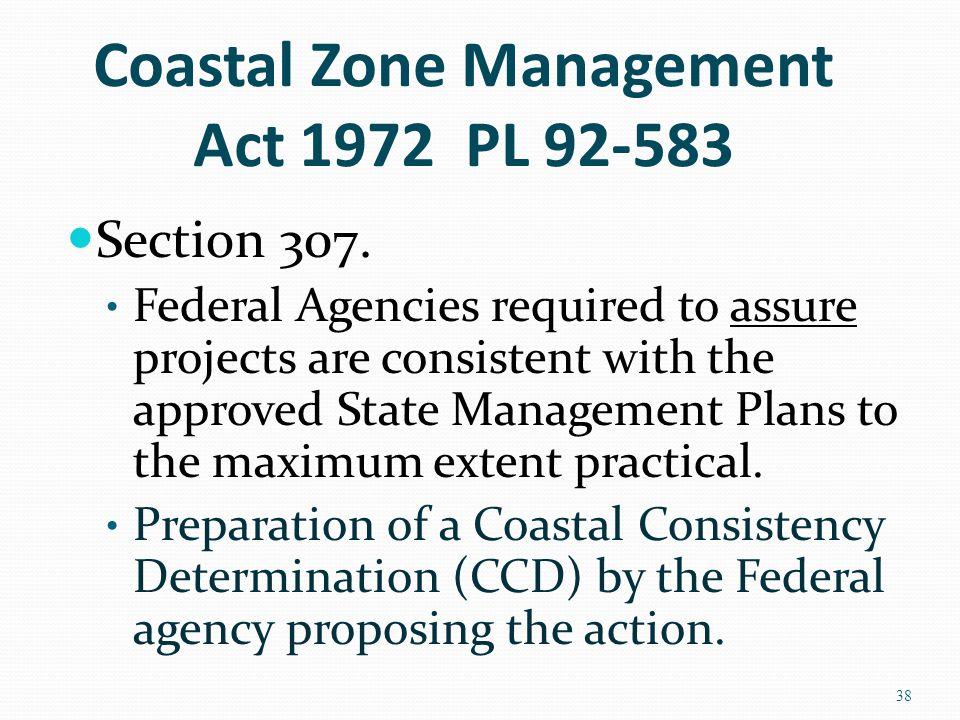 Coastal Zone Management Act 1972 PL 92-583 Section 307.