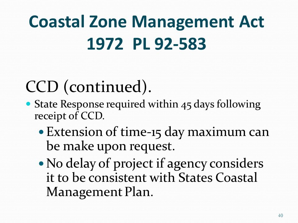 Coastal Zone Management Act 1972 PL 92-583 CCD (continued).