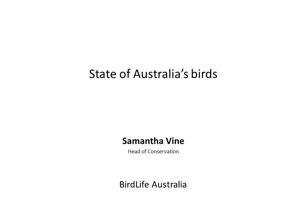 BirdLife Australia State of Australia's birds Samantha Vine Head of Conservation