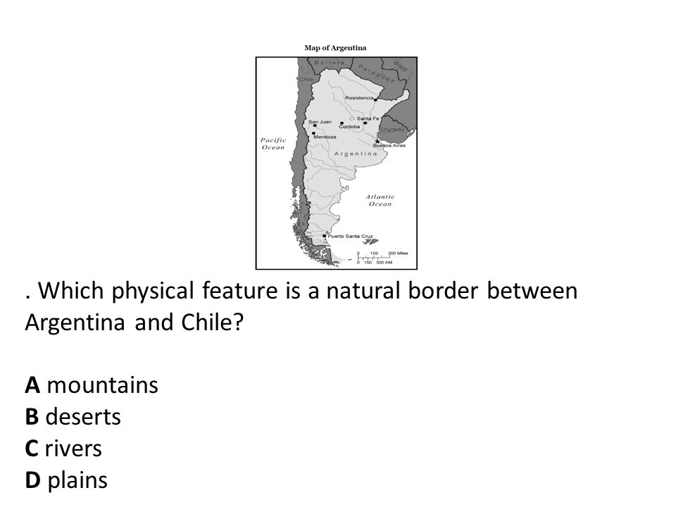 Which physical feature is a natural border between Argentina and Chile.