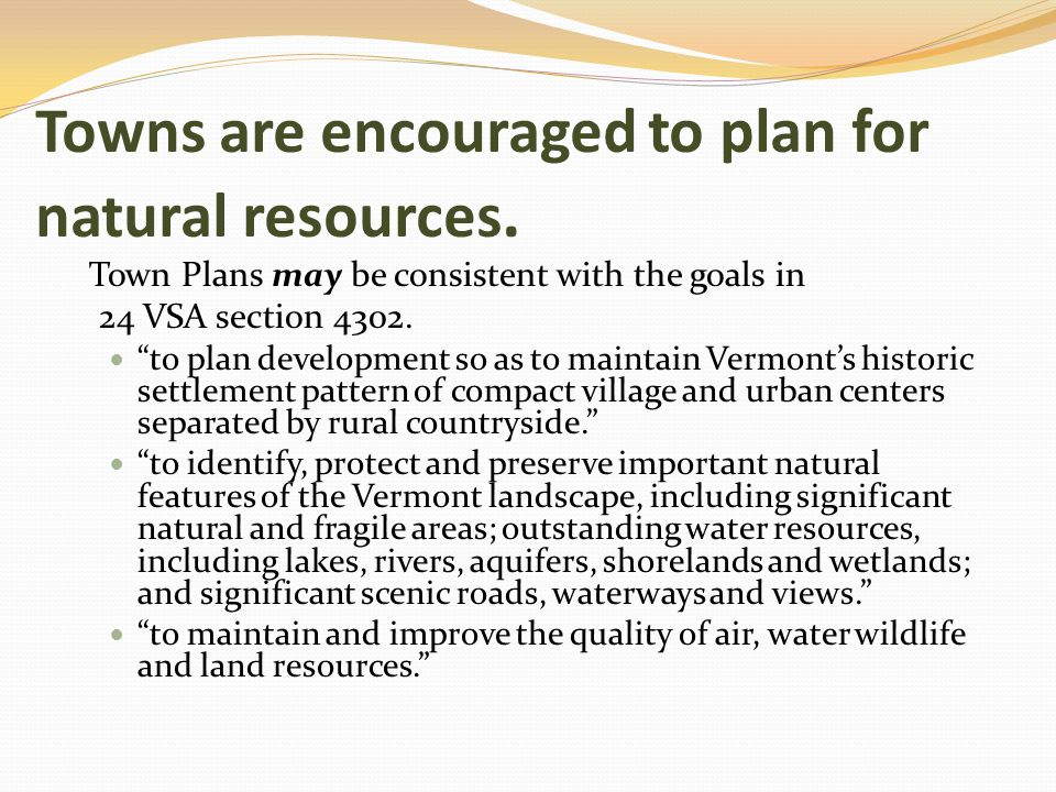 Towns are encouraged to plan for natural resources.