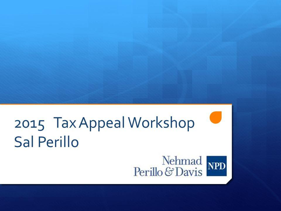 2015 Tax Appeal Workshop Sal Perillo