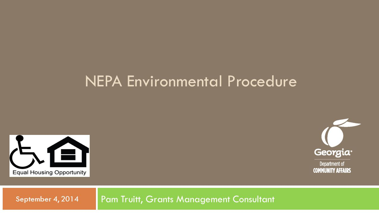 Importance of Early Start  Begin environmental review process as soon as possible.