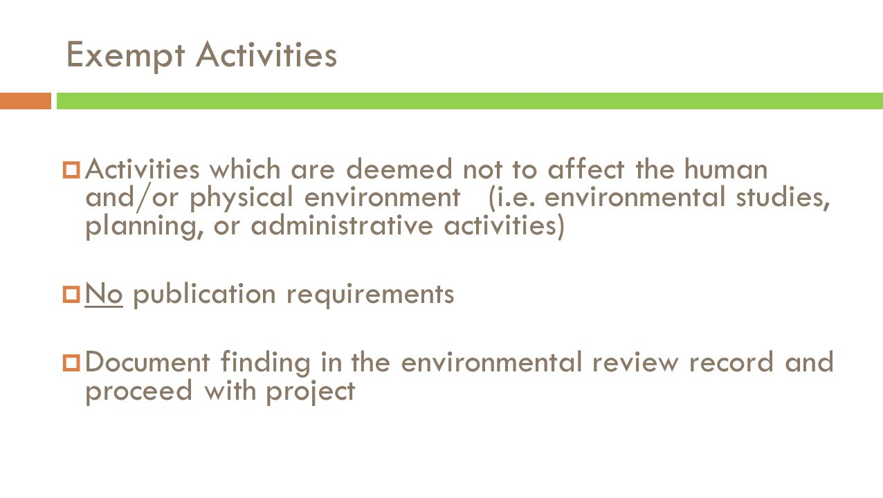 Environmental Review Regulations 24 CFR Part 58  HUD's regulation allows local units of government to perform NEPA responsibilities and assume the responsibilities of HUD.