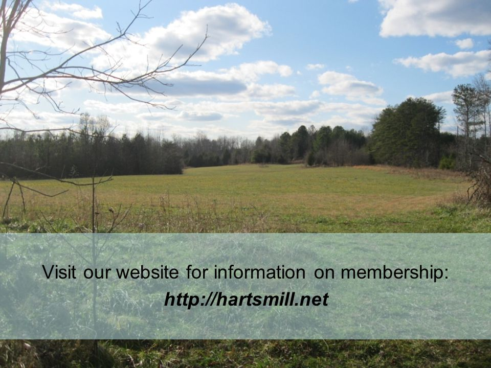 Visit our website for information on membership: http://hartsmill.net