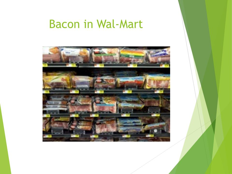 Bacon in Wal-Mart