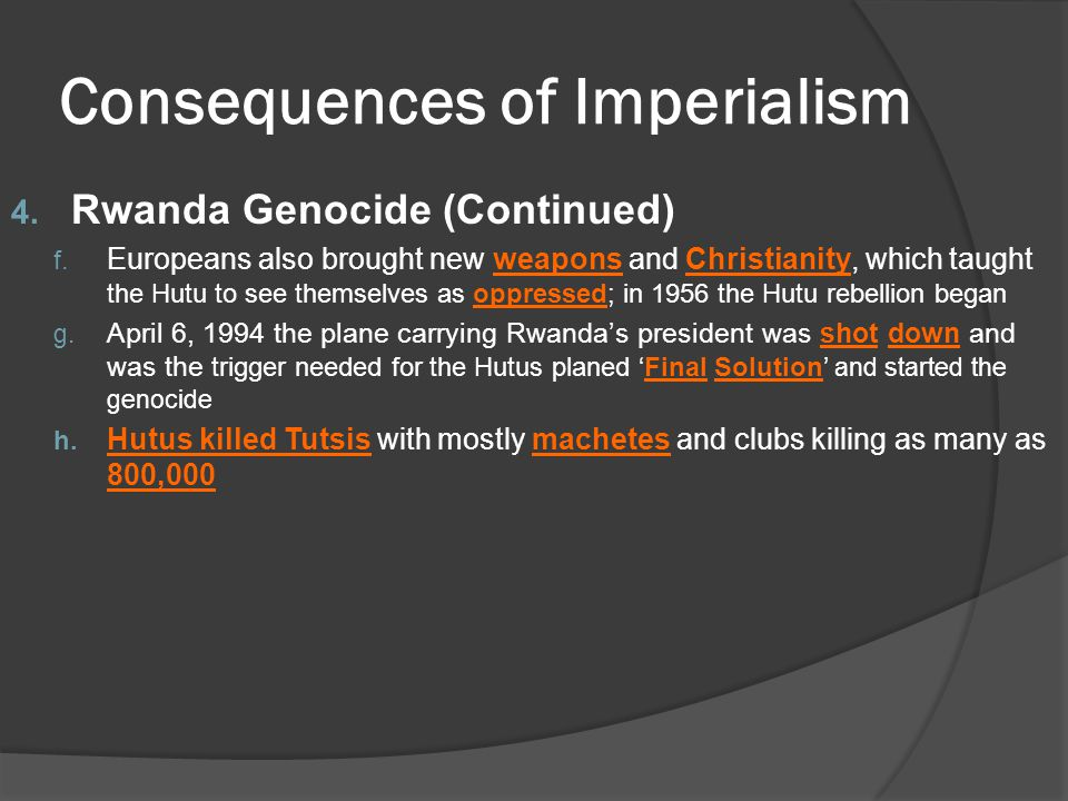 4. Rwanda Genocide (Continued) f. Europeans also brought new weapons and Christianity, which taught the Hutu to see themselves as oppressed; in 1956 t