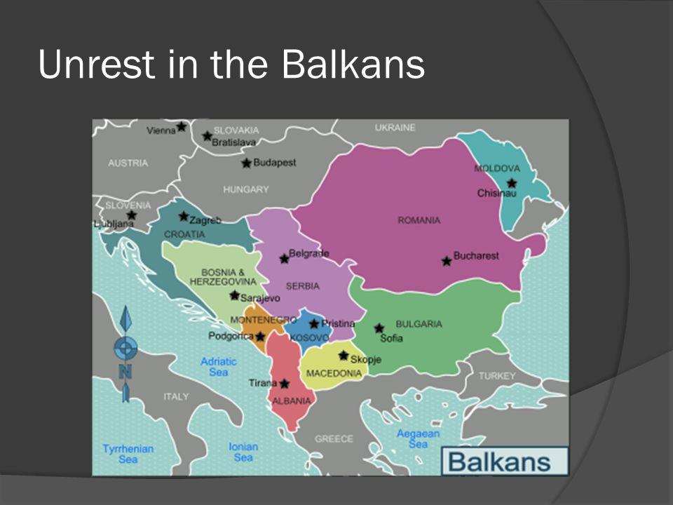 Unrest in the Balkans