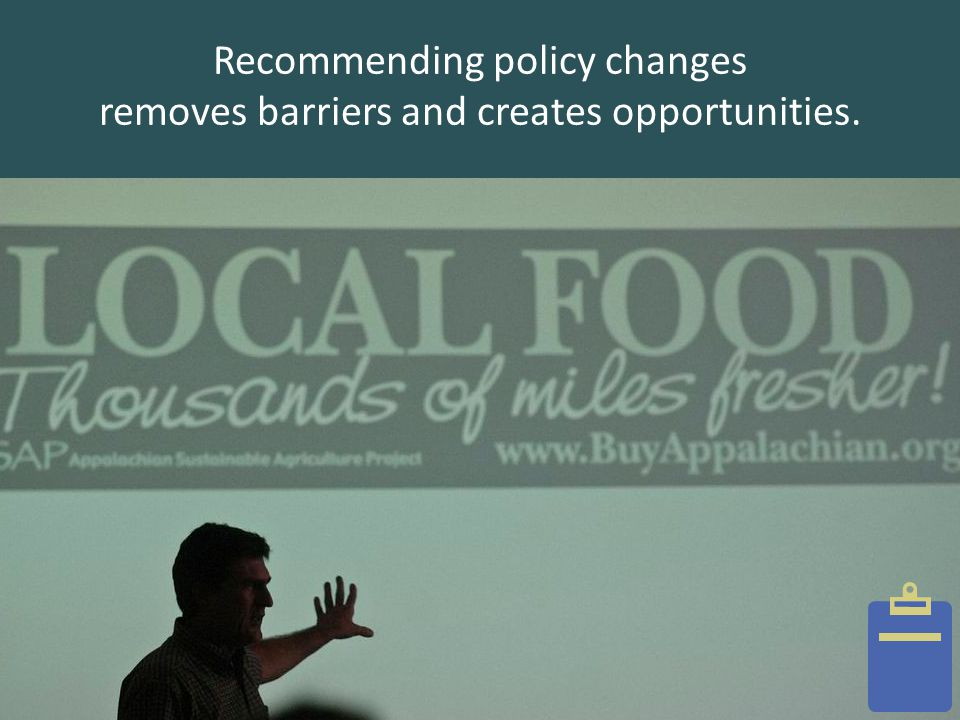 Recommending policy changes removes barriers and creates opportunities.