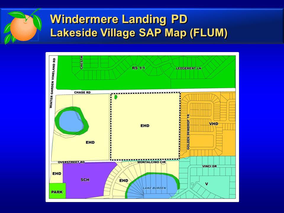 Windermere Landing PD Lakeside Village SAP Map (FLUM) Windermere Landing PD Lakeside Village SAP Map (FLUM)