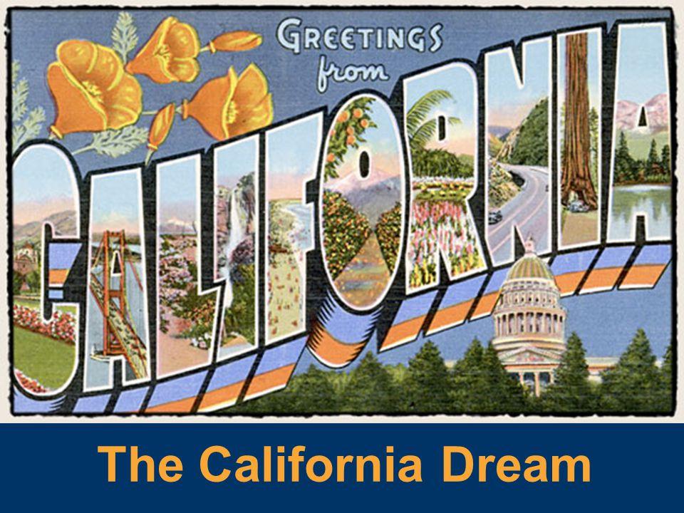 The California Dream