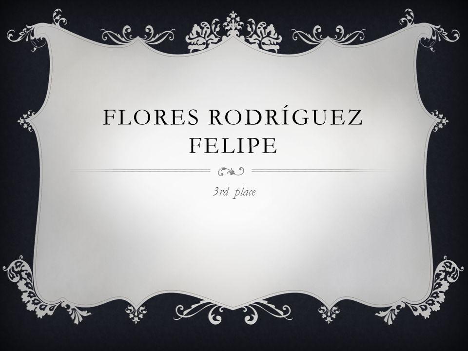 FLORES RODRÍGUEZ FELIPE 3rd place