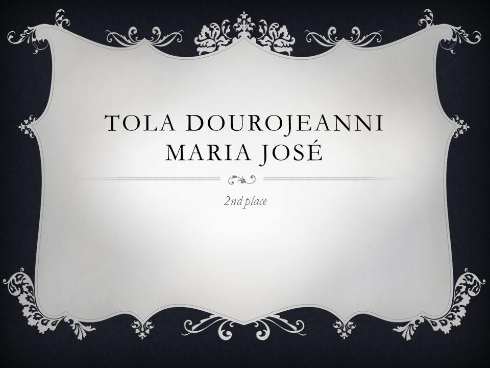 TOLA DOUROJEANNI MARIA JOSÉ 2nd place