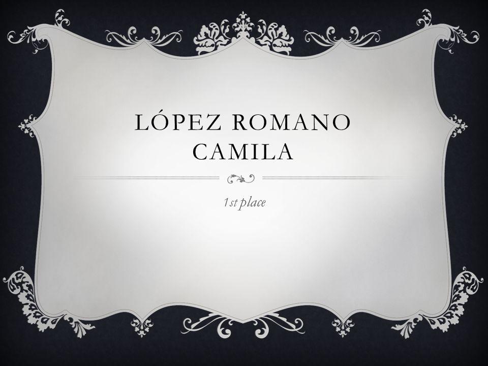 LÓPEZ ROMANO CAMILA 1st place