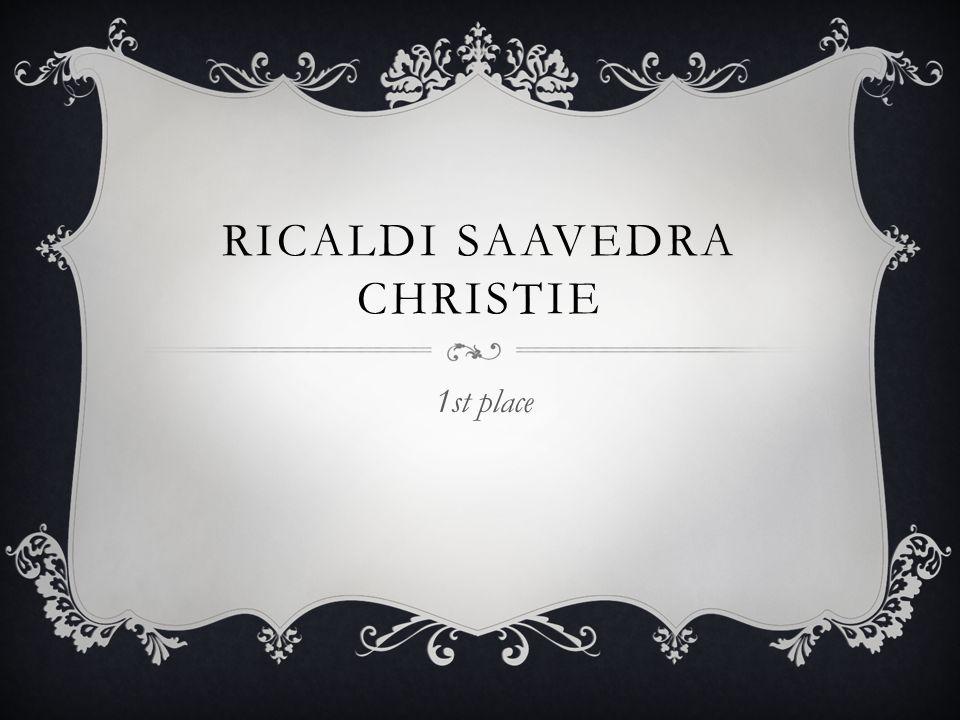 RICALDI SAAVEDRA CHRISTIE 1st place