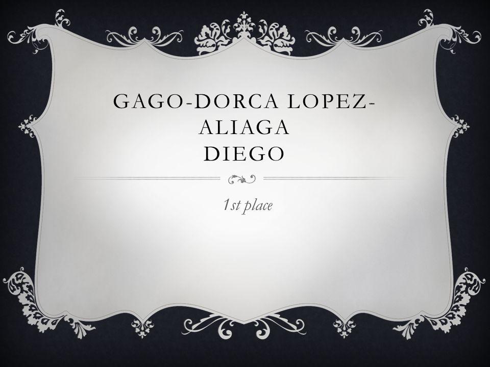 GAGO-DORCA LOPEZ- ALIAGA DIEGO 1st place