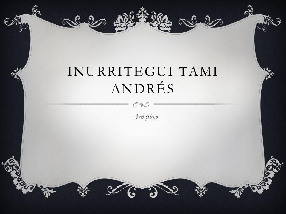 INURRITEGUI TAMI ANDRÉS 3rd place