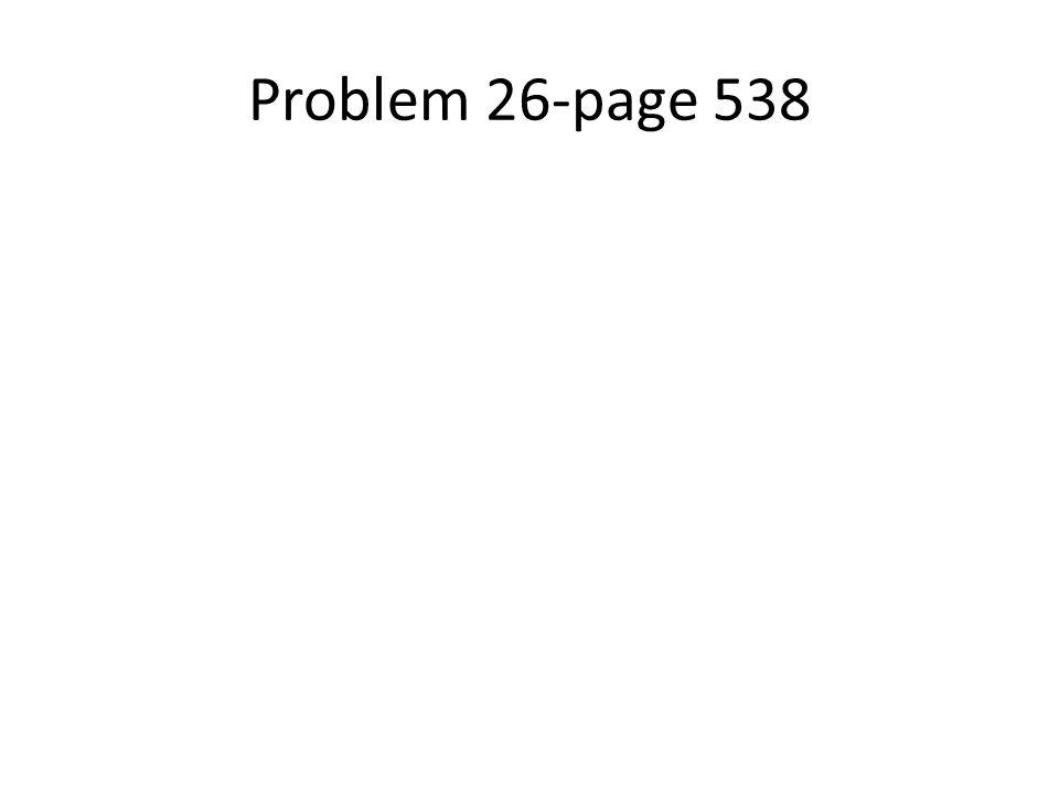 Problem 26-page 538