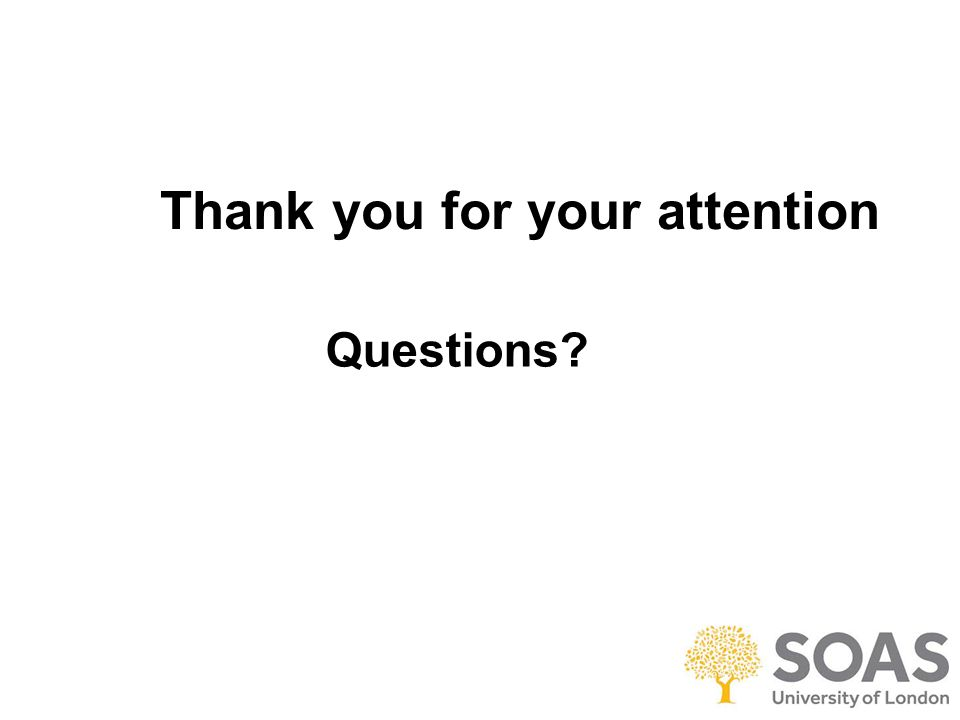 Thank you for your attention Questions