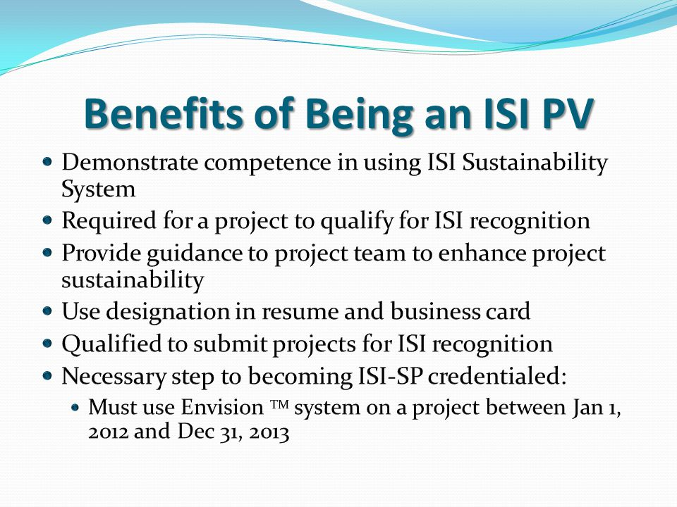 Benefits of Being an ISI PV