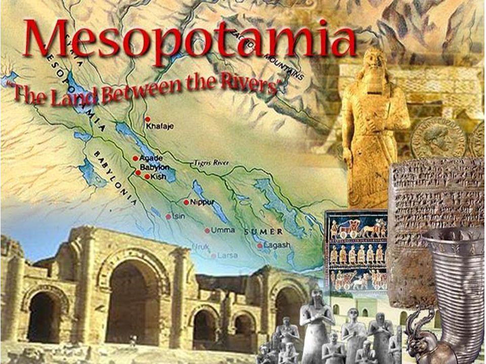Mesopotamia, the First Civilization Lesson 2